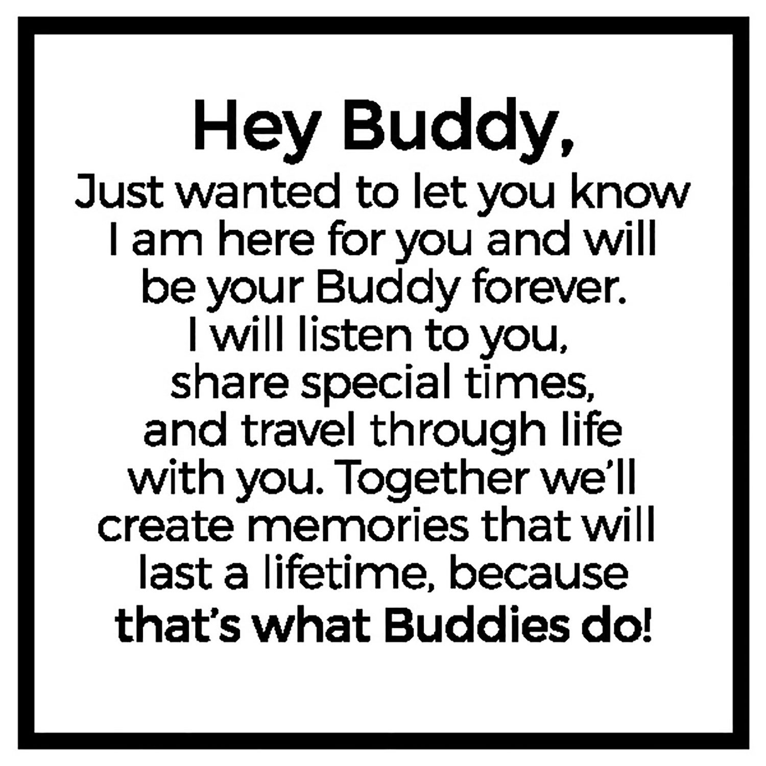 Hey Buddy organization message